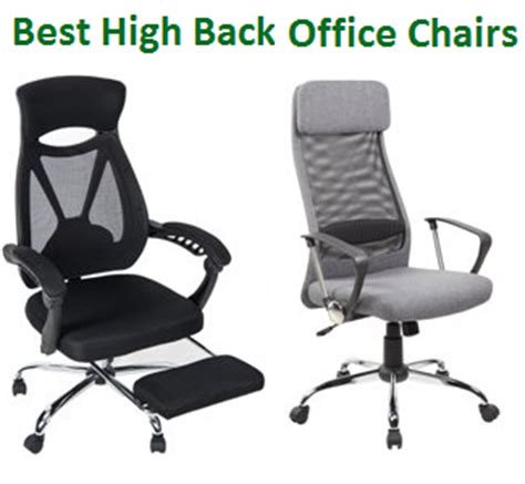 the best high back office chairs complete guide