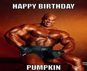 Happy Birthday Pumpkin - Funny Birthday Meme