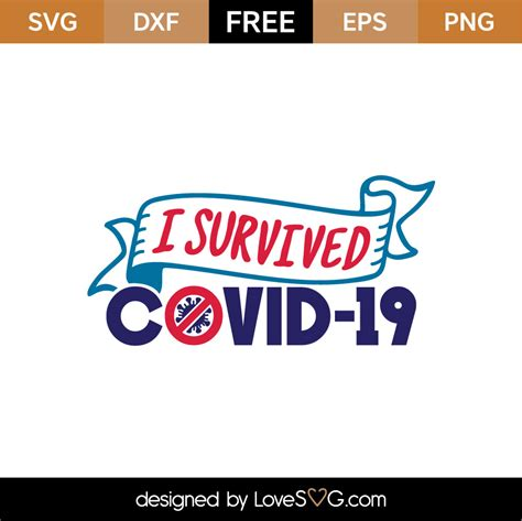 This file can be scaled to any size you need for your prints you will receive the image in svg, png, pdf and jpg file. Free I Survived Covid-19 SVG Cut File - Lovesvg.com