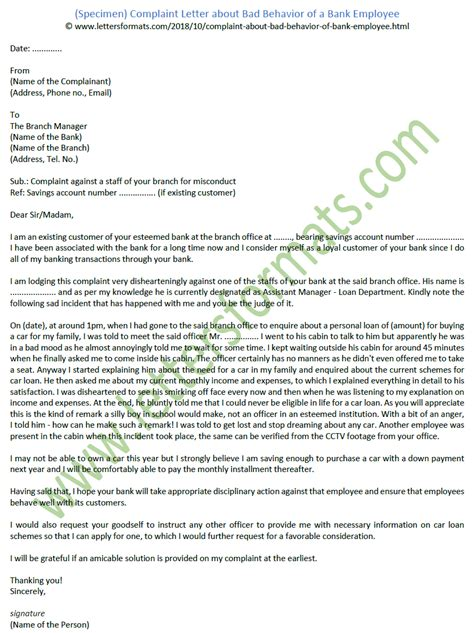 complaint letter  bad behavior   bank employee