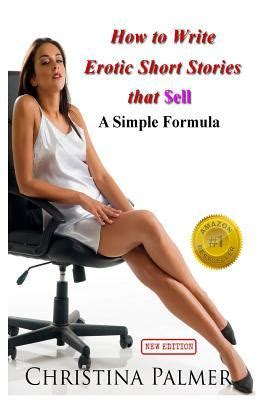 write erotic short stories  sell  simple