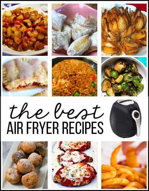 fryer air recipes food meals times