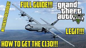 "GTA V: How To Get The C130 Cargo Plane ""LEGIT"" (Tips ..."