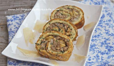 cuisine facile et originale cuisine du ramadan roulé salé les joyaux de sherazade