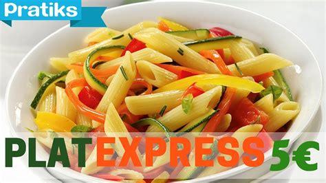 plat cuisiner cuisiner un plat express pour moins de 5euros astuces