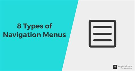 8 Types Of Modern Navigation Menus For Websites