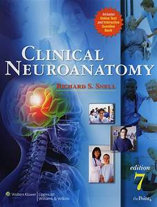 Pictures: Snell Neuroanatomy Pdf Download, - HUMAN ANATOMY ...