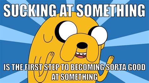 Jake The Dog Meme - adventure time jake the dog s advice by bigadam2040 on deviantart
