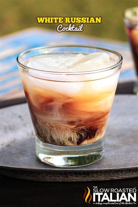 white russian recipe white russian cocktail