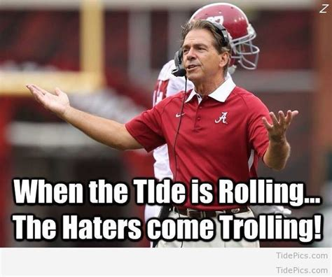 Roll Tide Memes - 324 best tide pics best alabama football pictures and memes images on pinterest alabama