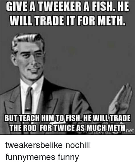 Tweaker Memes - 25 best memes about tweekers tweekers memes