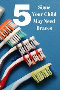 5 Signs Your Child May Need Braces