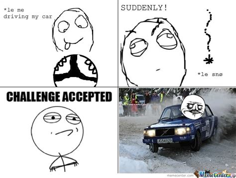 Le Me Memes - le me driving my car suddenly le snow by mustapan meme center