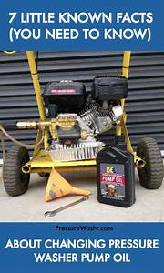 7 Little Known Facts About Changing Pressure Washer Pump Oil