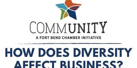 diversity affect business fort bend chamber