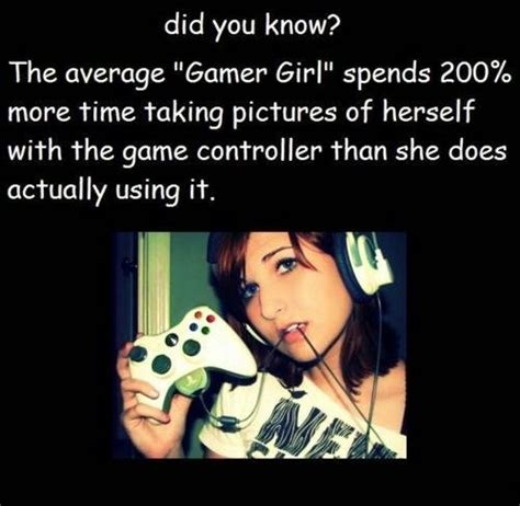 Girl Gamer Meme - real girl gamer quotes quotesgram