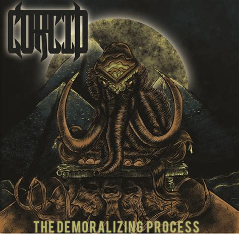 Review Corcid  The Demoralizing Process [2012] New