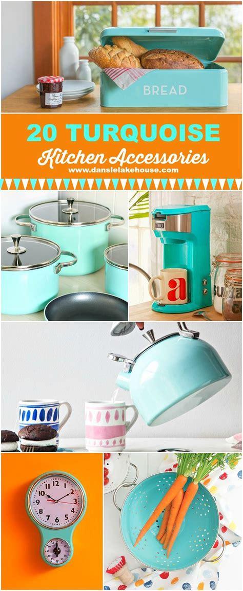 teal kitchen accessories 25 best ideas about turquoise kitchen decor on 2682