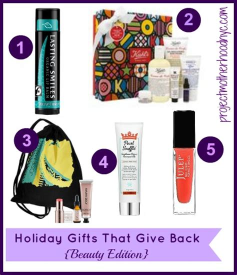 holiday gifts that give back beauty edition project