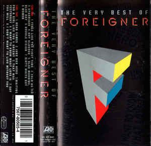 Foreigner  The Very Best Of Foreigner (cassette) At Discogs