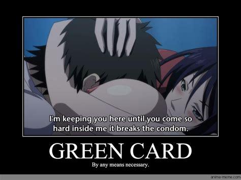 Green Card Meme - green card anime meme com