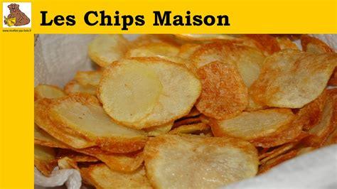 comment faire des chips maison les chips maison recette facile et rapide
