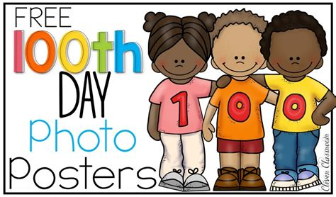 100th Day Of School Free  Clever Classroom Blog