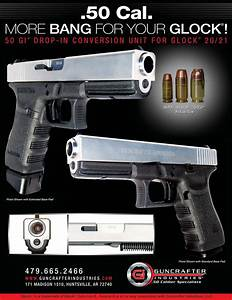 Handgun Round Chart 50 Glock The Firearm Blog
