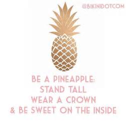 Stand Tall Quote Be a Pineapple
