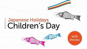 Japanese Culture - Japanese Holidays: Children's Day in ...