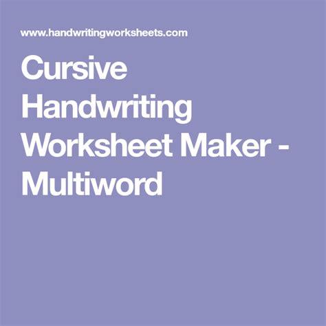 cursive handwriting worksheet maker multiword