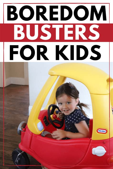 Boredom Busters for Kids Confessions of Parenting