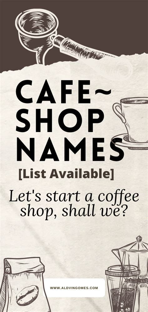 Tips when it comes to brainstorming about your business' name. 100+ Cute Cafe & Coffee Shop Names Ideas List Available in 2020 | Coffee shop names, Shop name ...