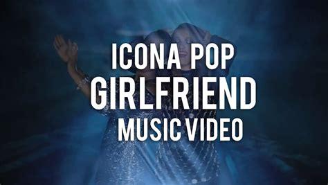 'girlfriend' Music Video Premiere