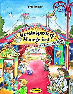 Kinder Spielen Zirkus : hereinspaziert manege frei buch portofrei bei ~ Lizthompson.info Haus und Dekorationen