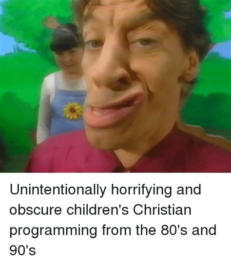 Obscure Memes - unintentionally horrifying and obscure children s christian programming from the 80 s and 90 s