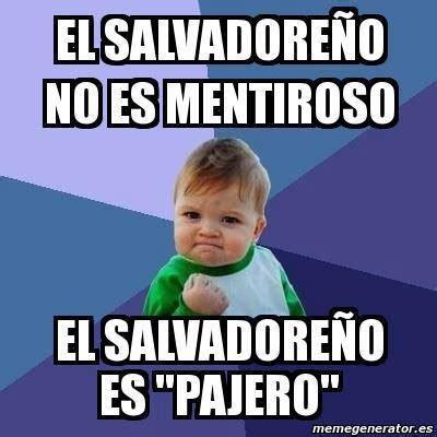 Funny Salvadorian Memes - top 28 ideas about my salvadorian side on pinterest pork keep calm and flank steak