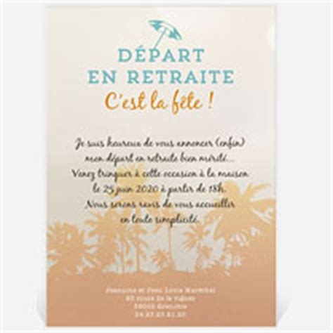 texte invitation pot depart retraite humoristique carte invitation d 233 part 224 la retraite r 233 f n241114