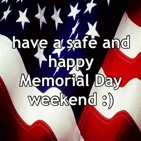 safe  happy memorial day weekend quote pictures