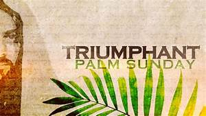 60 Beautiful Palm Sunday Greeting Pictures And Images
