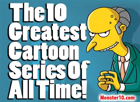 The 10 Greatest Cartoon Series Of All Time