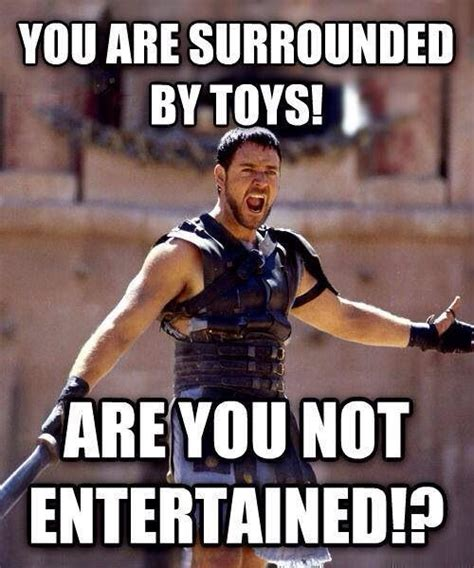 Parent Memes - are you not entertained mommy isms parenting pinterest