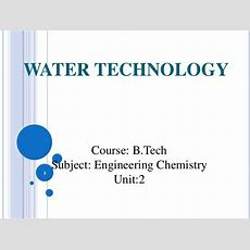 Btech Ii Engineering Chemistry Unit 2 Water Technology