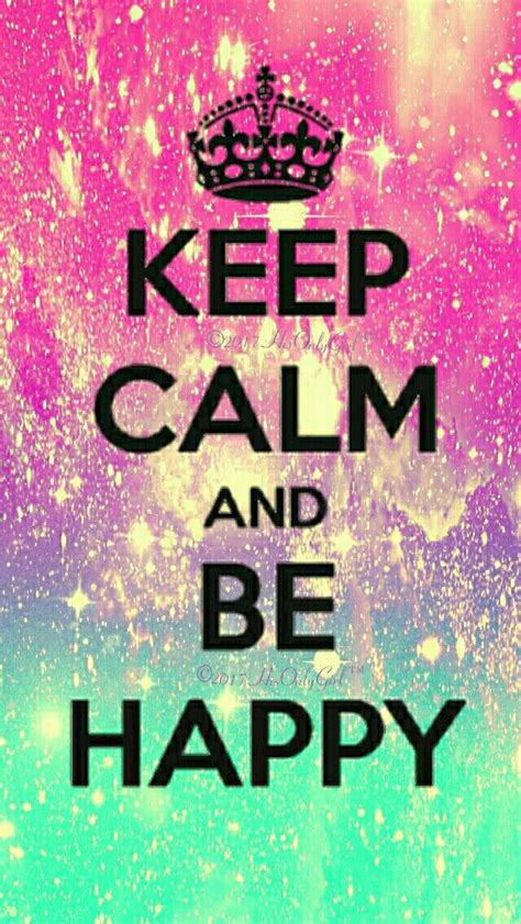 Keep In Background Iphone Keep Calm Be Happy Galaxy Iphone Android Wallpaper I