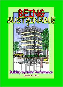 Insitebuilders-Being SUSTAINABLE: Building Systems Performance
