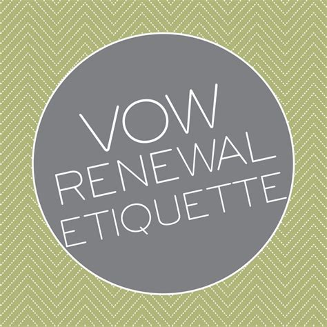 a guide to vow renewal etiquette advice and ideas