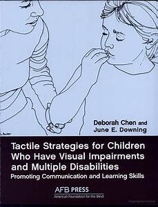 Tactile Strategies for Children who Have Visual ...