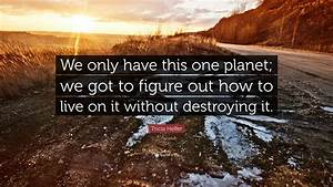 Tricia Helfer Q... Onegreenplanet Quotes