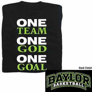 Product: One Team, One Goal Baylor Men's Basketball T ...