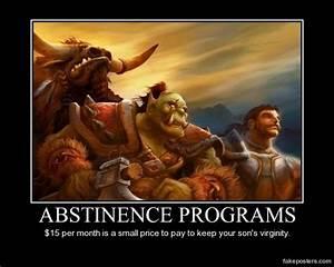 Abstinence Programs - Demotivational Poster | FakePosters.com